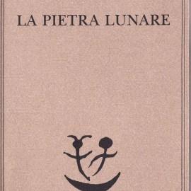 """Tommaso Landolfi """"La Pietra Lunare"""""""
