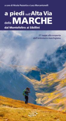 A piedi sull'Alta via delle Marche, nuova guida per un cammino di rinascita